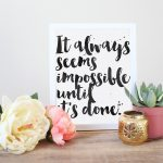 Seems Impossible Printable Art