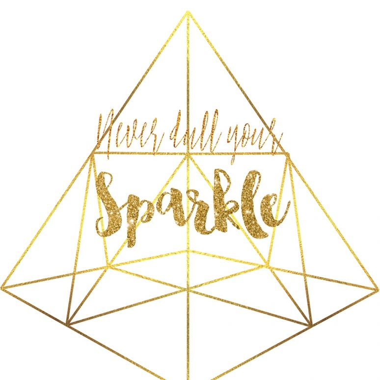 Free Wall Art: Never Dull Your Sparkle!