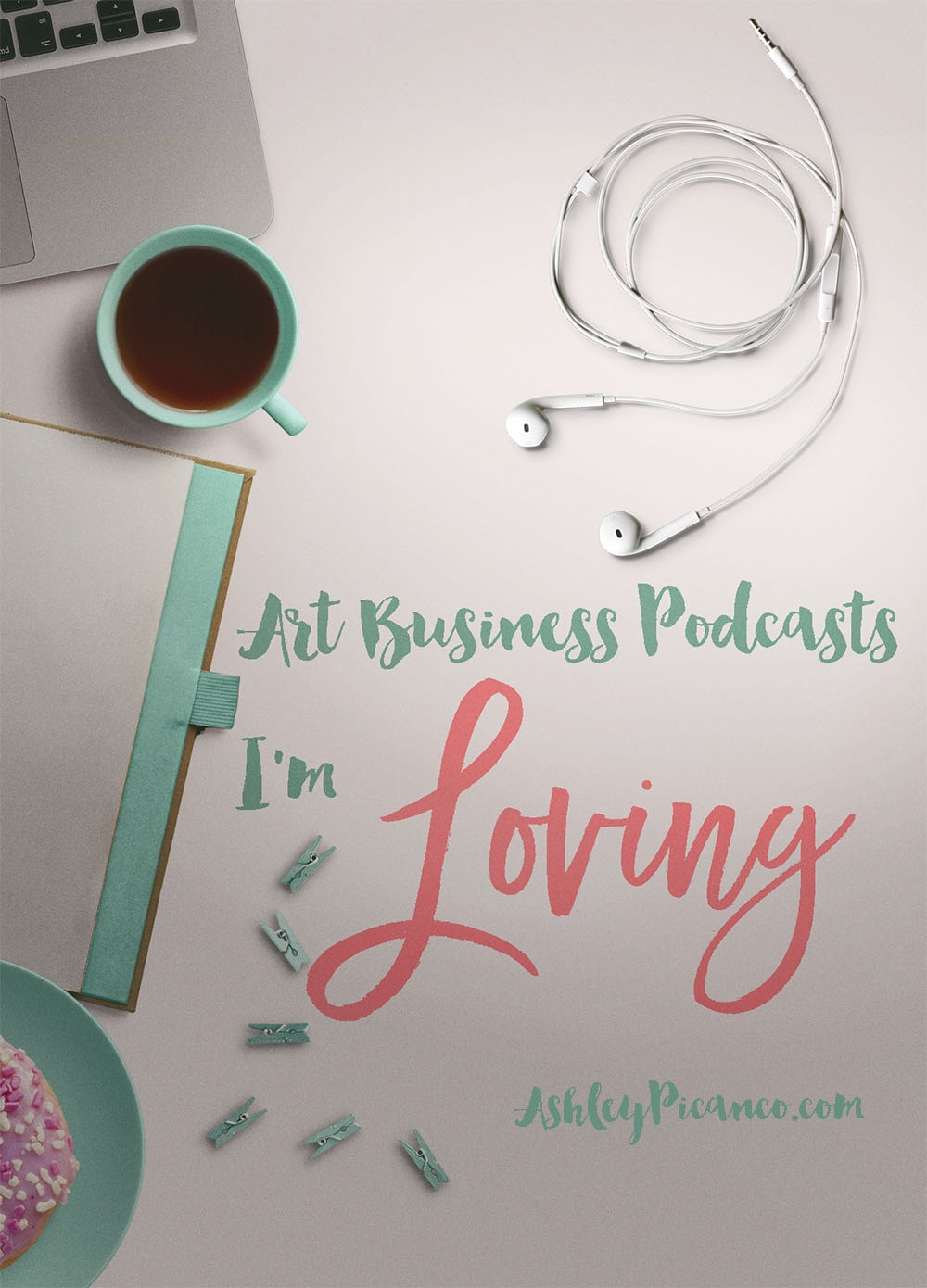 Art Business Podcasts I'm Loving