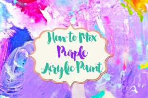 How to Mix Purple Acrylic Paint