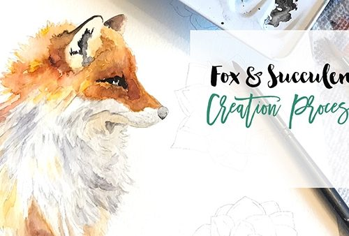 Fox & Succulents Creation Process Video